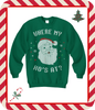 Where My Ho's At? - Perfect Christmas Sweater - Unique On Demand