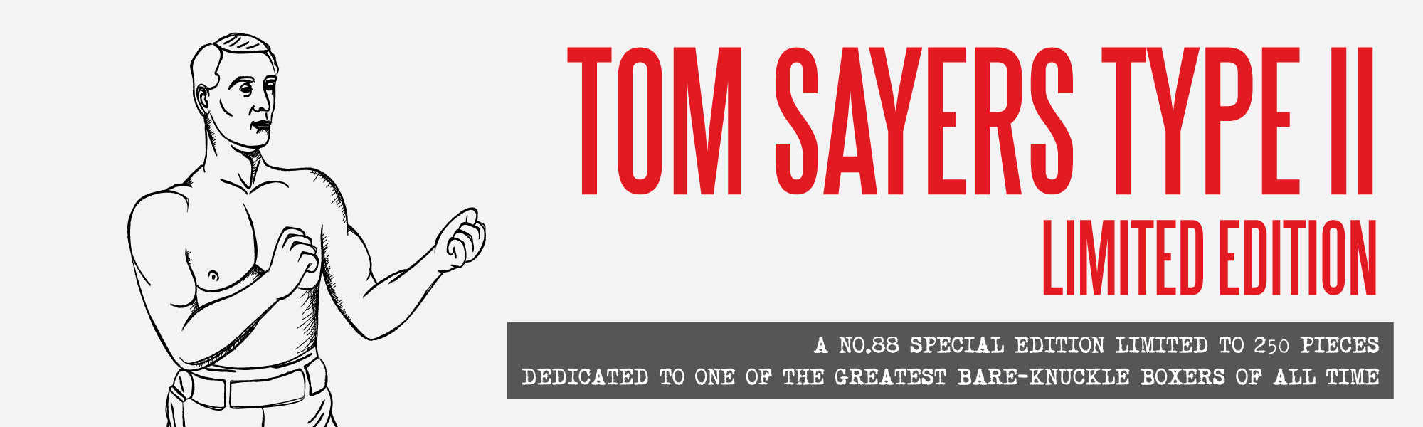 Tom Sayers Limited Edition