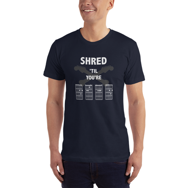 Shred 'Til You're D.E.A.D - T-Shirt - Made in USA