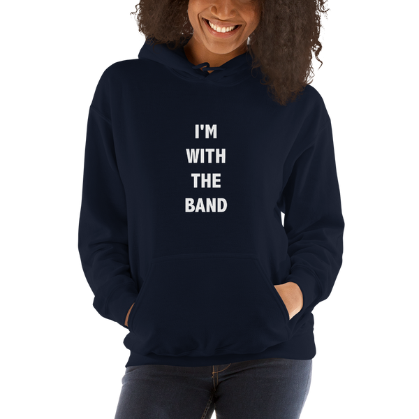 I'm With The Band - Unisex Hoodie - Navy