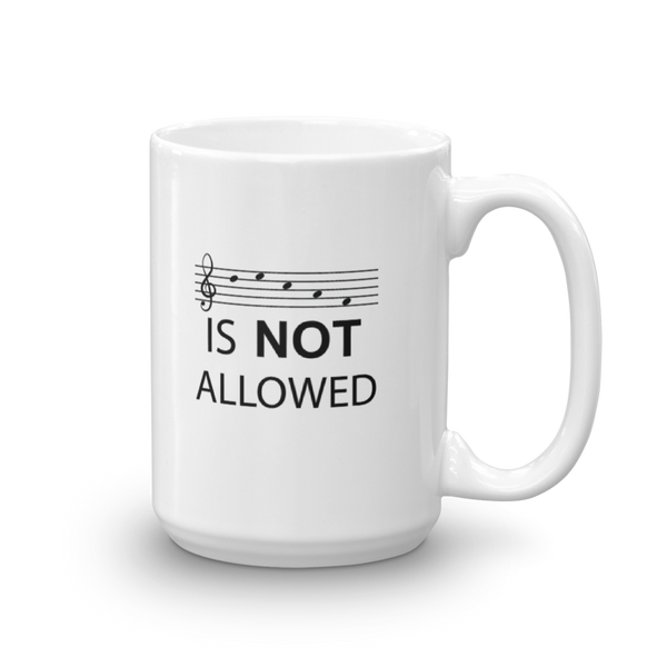 Decaf Is Not Allowed - Ceramic Mug - 15oz - Right Handed
