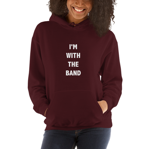 I'm With The Band - Unisex Hoodie - Maroon