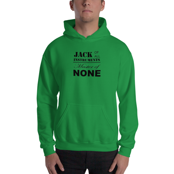 Jack Of All Instruments - Unisex Hoodie - Irish Green
