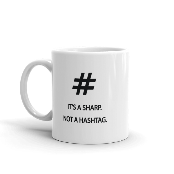 It's A Sharp - Ceramic Mug - 11oz - Left Handed