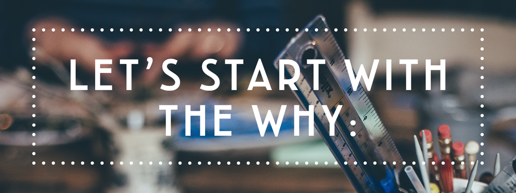 Let's start with the why