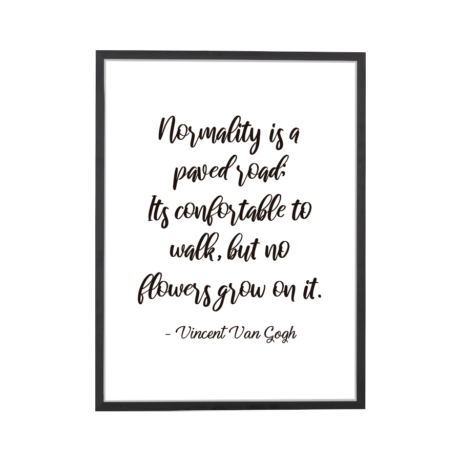 Quote Normality Art Print