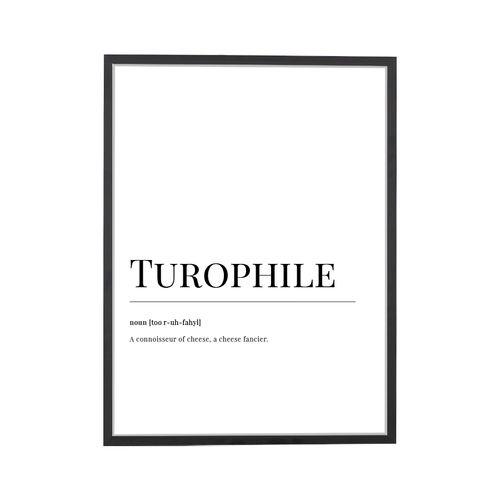 Turophile Dictionary Art Print