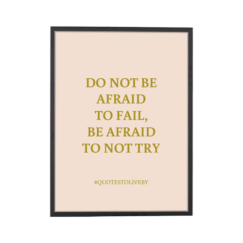 Quote Afraid to Fail Art Print