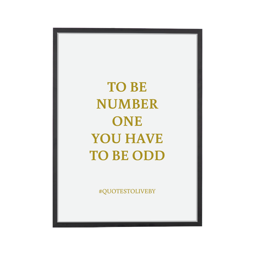 Quote Number One Art Print