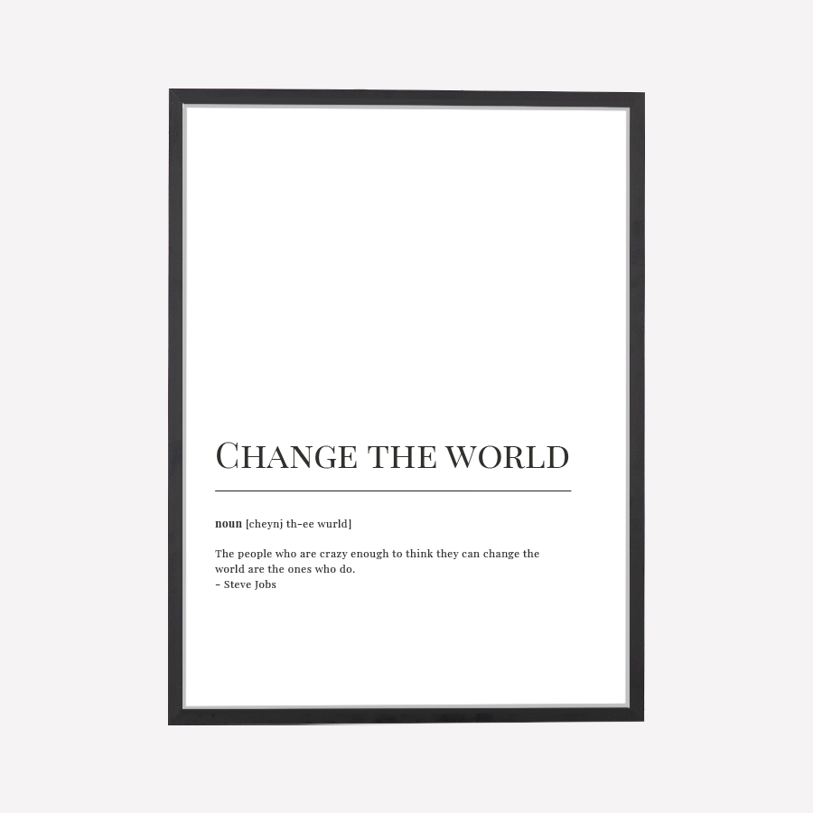 Change The World Dictionary Print