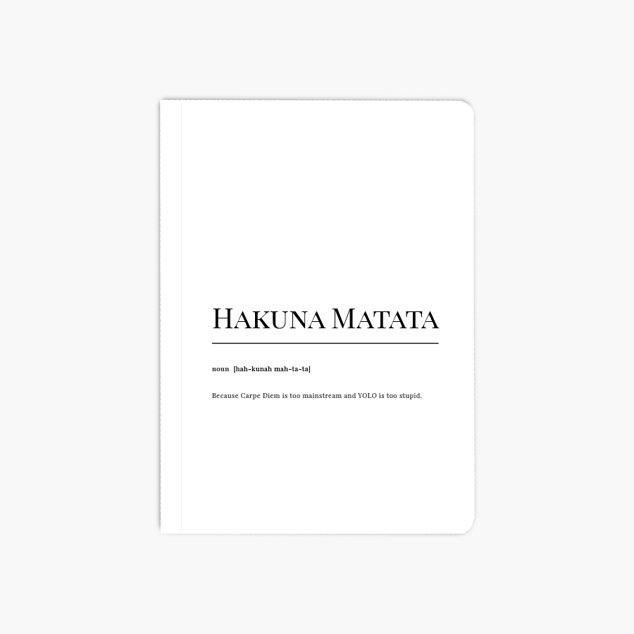 Hakuna Matata Dictionary A6 Notebook