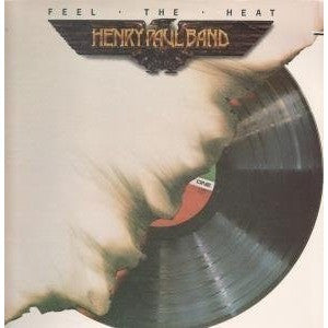 HENRY PAUL BAND--FEEL THE HEAT LP (VINYL) 1980 - Portofino Records
