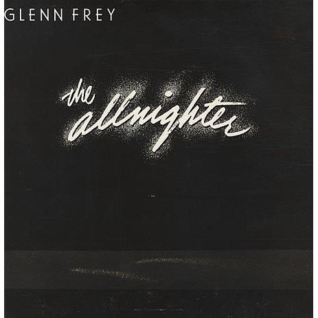 GLENN FREY--The Allnighter - Portofino Records