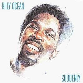 BILLY OCEAN--Suddenly - Portofino Records
