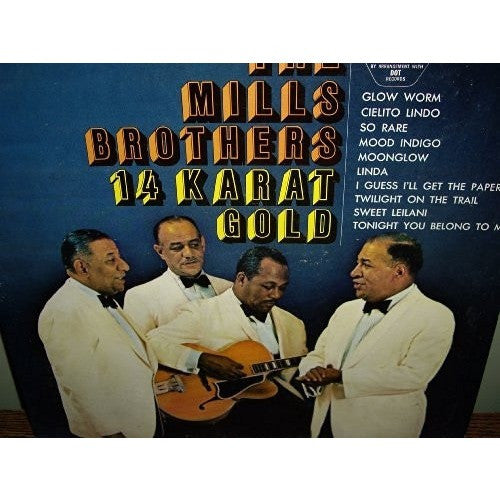 THE MILLS BROTHERS--14 Karat Gold