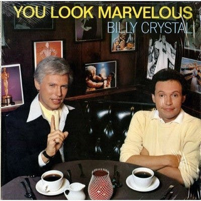 BILLY CRYSTAL--You look marvelous - Portofino Records