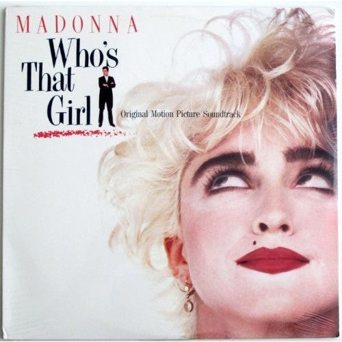 MADONNA--Who's That Girl - Original Motion Picture Soundtrack - Portofino Records