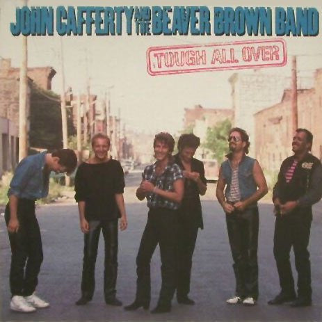 JOHN CAFFERTY & THE BEAVER BROWN BAND--Tough All Over