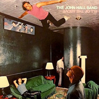 The John Hall Band--All of The Above