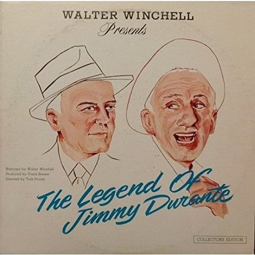 Walter Winchell Presents The Legend Of Jimmy Durante