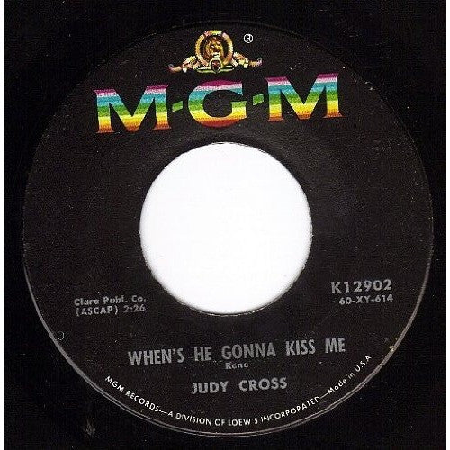 JUDY CROSS--When's He Gonna Kiss Me/Duck Walk 45 rpm - Portofino Records