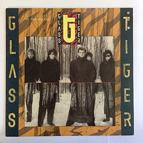 GLASS TIGER--The Thin Red Line - Portofino Records