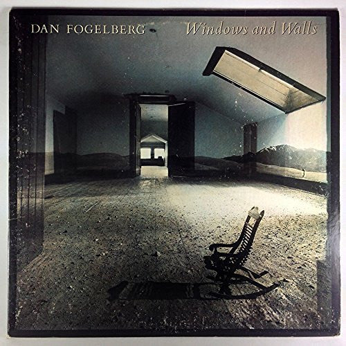 DAN FOGELBERG--Windows And Walls - Portofino Records