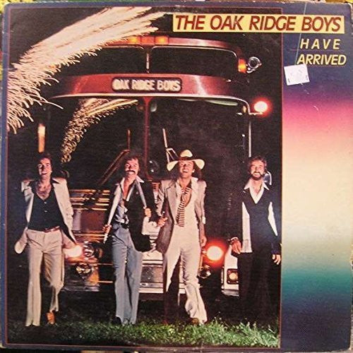 OAK RIDGE BOYS - The Oak Ridge Boys Have Arrived - Portofino Records