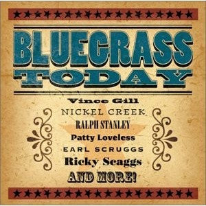 BLUEGRASS TODAY--CD--NEW!! - Portofino Records