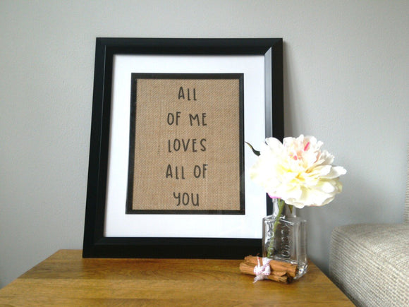 All Of Me Burlap Print-One Seven Studio & Design