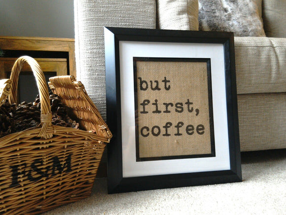But First Coffee Print-One Seven Studio & Design