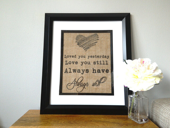 Love You Still Inspirational Quote Print - One Seven Studio & Design