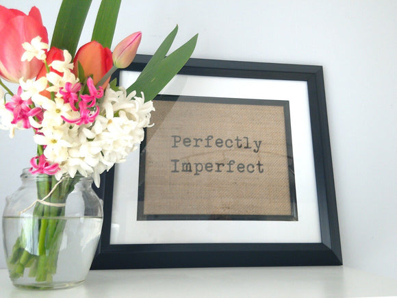 Perfectly Imperfect Print-One Seven Studio & Design