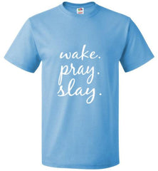 Wake. Pray. Slay. Short Sleeve Unisex Crew Neck TEE (Aquatic Blue) | YahWeh