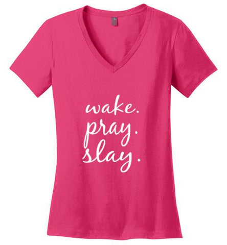 Wake. Pray. Slay. Cotton Jersey V-Neck Tshirt (Dark Fuchsia) | YahWeh