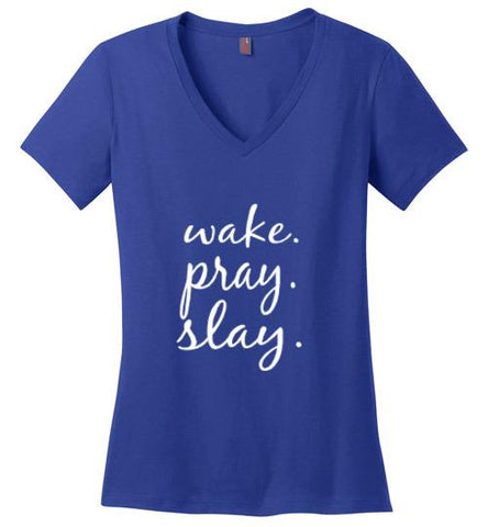 Wake. Pray. Slay. Cotton Jersey V-Neck Tshirt (Deep Royal) | YahWeh
