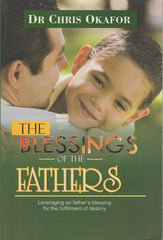 The Blessings of the Fathers by Dr. Chris Okafor | Book on YahWeh