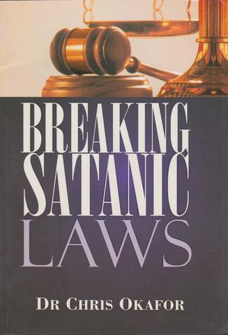 Breaking Satanic Laws By Dr. Chris Okafor | Book on YahWeh Store