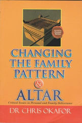 Changing the Family Pattern & Altar (Vol 1)