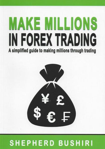 Make Millions In Forex Trading (Audio Book) by Prophet Shepherd Bushiri