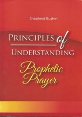 Principles of Understanding Prophetic Prayer [ Audio & eBook ]