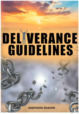 Prophet Bushiri: Deliverance Guidelines [ eBook]