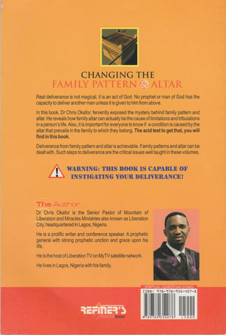 Changing the Family Pattern & Altar (Vol 1) by Dr. Chris Okafor