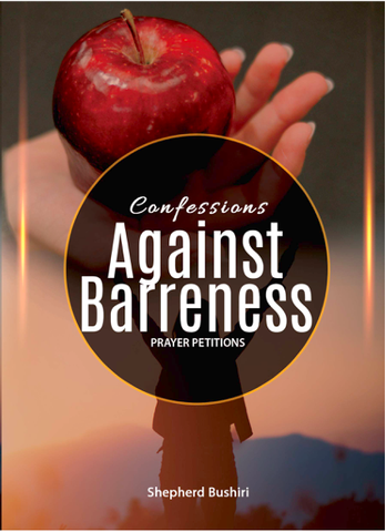 Bushiri: Confessions Against Barreness