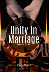 Bushiri: Unity in Marriage
