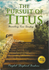 The Pursuit of Titus Book | Prophet Shepherd Bushiri | YahWeh