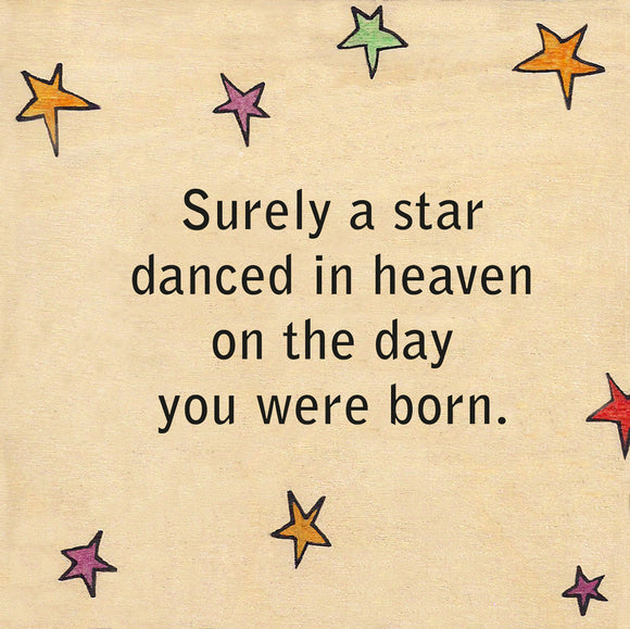 Surely a Star Danced