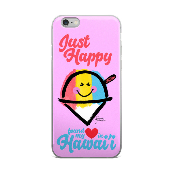 Just Happy in Hawaii iPhone Case
