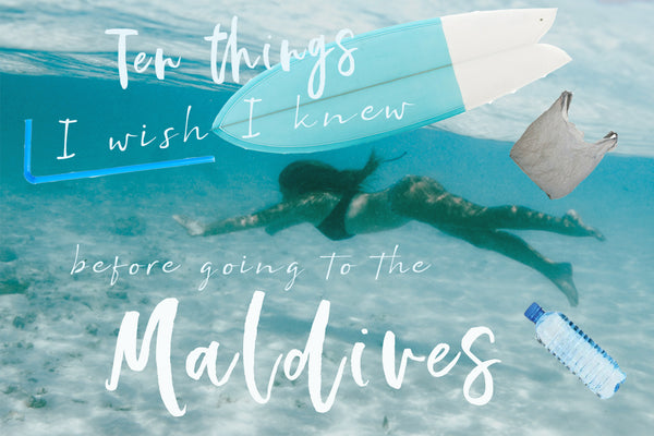 Ten Things I Wish I knew Before Going To The Maldives