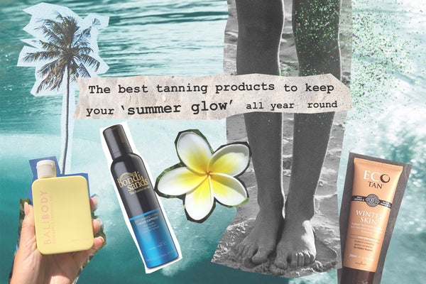 The Best Tanning Products To Keep Your Summer Glow All Year Round